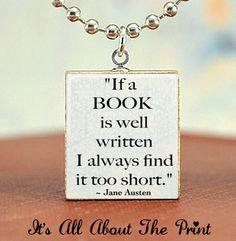 Jane Austen Book Quote - Scrabble Necklace Charm - Silver Ball Chain Necklace Included- Scrabble Pendant