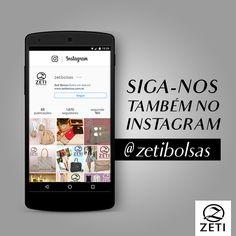 Receba as nossas principais novidades, siga-nos no Instagram: @zetibolsas. E se já nos segue, ative também as notificações para ver tudo por primeiro!