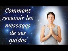 Comment recevoir les messages de ses guides - YouTube Qi Gong, Messages Spirituels, Meditation Music, Guide, Intuition, Reiki, Namaste, Physique, Karma