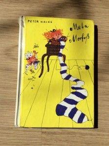 Meta Morfoß. Trompeterbuch-Ausgabe des Kinderbuchverlags Berlin  von 1986. Neu aufgelegt 2008 vom Beltz Verlag.With illustrations by the fantastic Gisela Neumann.