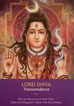 "Daily Angel Oracle Card: Lord Shiva, from the Keepers Of The Light Oracle Card deck, by Kyle Gray, artwork by Lily Moses Lord Shiva: ""Transcendence"" ""Rise up. Honour your inner fo…"