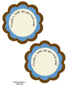 """""""Thanks a latte for your hard work"""" printable"""