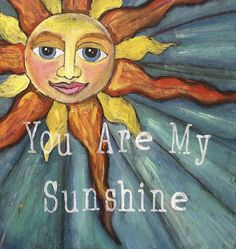 "'You Are My Sunshine' 5""x5"" Wood Mounted Print. 'You are my Sunshine' A most beloved quote that our Mama's said to us.....and now we say to our kiddos! This lovely print is mounted onto thick, pine wood and sealed with high gloss varnish to protect and enhance the beautiful pigments. No framing ever necessary, this lovely piece of art is ready to hang right out of the box. Everything about this piece is handmade (right down the me cutting the wood with my 'full of testosterone', manly…"