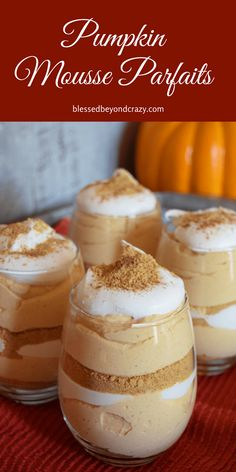 Pumpkin Mousse Parfaits are light and creamy and can easily be modified to be gluten-free. #blessedbeyondcrazy #pumpkin #desserts #GlutenFree