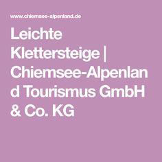Leichte Klettersteige | Chiemsee-Alpenland Tourismus GmbH & Co. KG