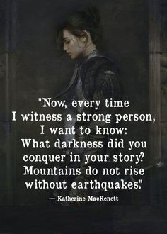 Every Time I Witness A Strong Person Katherine MacKenett - Survivor QuoteMotivation (disambiguation) Motivation is the driving force by which humans achieve their goals. Motivation may also refer to: Also: Quotable Quotes, Wisdom Quotes, True Quotes, Words Quotes, Great Quotes, Quotes To Live By, Motivational Quotes, Inspirational Quotes, Daily Quotes