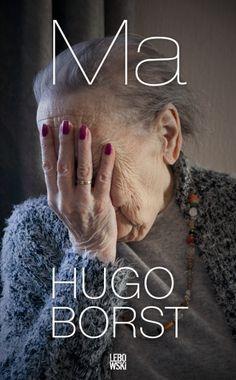 Informatie over het boek: 'Ma' van Hugo Borst
