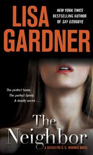 "The Neighbor By Lisa Gardner Just started reading this today. I read ""Love You More"" which is another Detective DD Warren novel. Looking forward to reading them all! I Love Books, Great Books, Books To Read, My Books, Amazing Books, Lisa Gardner Books, The Neighbor, Best Novels, Book Nooks"