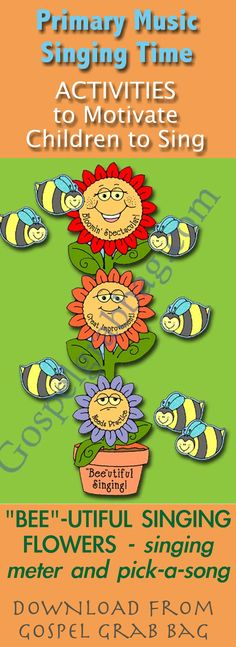 """""""BEE""""-UTIFUL SINGING FLOWERS - singing meter and pick-a-song: Primary Music Singing Time Activities to Motivate Children to Sing, download from GospelGrabBag.com"""