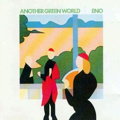 Brian Eno- Another Green World (1975)
