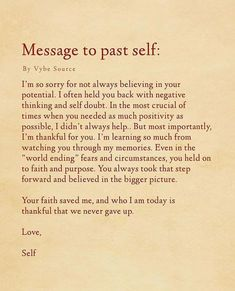 Daily Motivation: Message to past self . Positive Affirmations, Positive Quotes, Motivational Quotes, Inspirational Quotes, Healing Affirmations, Self Love Quotes, Words Quotes, Sayings, Mercy Quotes