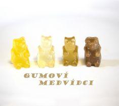 Gumoví medvídci - Tvořivá Mama Homemade Gummy Bears, Yummy Snacks, Tasty, Healthy Recipes, Gummi Bears, Food, Essen, Healthy Eating Recipes, Meals