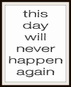 This Day Will Never Happen Again 8x10 Art Print by MursBlanc, $20.00