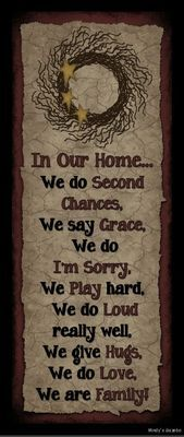 IN OUR HOME WE DO SECOND CHANCES SIGN