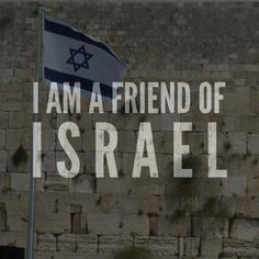 I am a friend of Israel! thevoiceoftruthblog.weebly.com