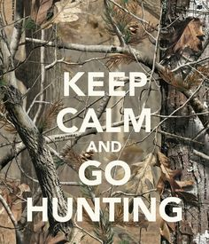 Go hunting! ;)