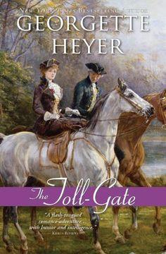 Toll-Gate   Georgette Heyer #Romance