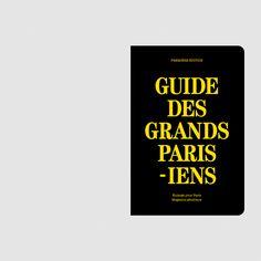 Benoît Robert - Guide des Grands Parisiens, Magasins généraux (BETC) et Enlarge Your Paris, photographies Jean-Fabien Leclanche #artdirection #graphicdesign #guidedesgrandsparisiens #grandsparisiens #grandparis #culture #paris #guide #banlieueparisienne #magasinsgeneraux #betc #enlargeyourparis #jeanfabienleclanche #print #directionartistique #graphicdesign #yellow #black #map #parisianlifestyle #typographie #trash #matiere #DIY #popculture #event #event10 #benoitrobert