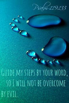 Psalm 119:133 moje kroki umocnij Twoją mową niech nie panuje nade mną żadna niegodziwość...
