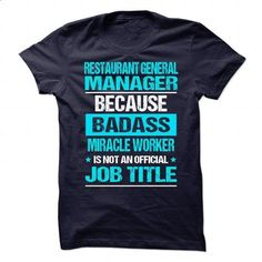 Restaurant General Manager - #hoodies for women #cool hoodies. I WANT THIS => https://www.sunfrog.com/LifeStyle/Restaurant-General-Manager-81054251-Guys.html?60505