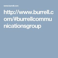 http://www.burrell.com/#burrellcommunicationsgroup