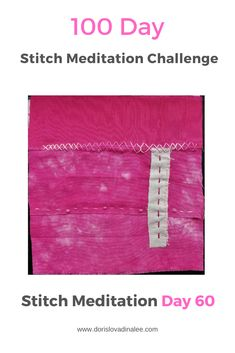Fuchsia hand dyed fabrics with a solid accent for Day 60 of the 100 Day Stitch Meditation Challenge. Meditation, 100th Day, Hand Stitching, Fabrics, Challenges, Fabric, Textiles, Cloths, Zen