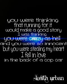 Cop Car - Keith Urban