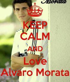 KEEP CALM AND Love Alvaro Morata