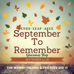 Susan Heim on Parenting: Unbe-Leaf-Able September to Remember Giveaway Hop:...