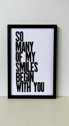 So many of my smiles begin with you.  So true!  from my husband to my kiddos, they do make me smile. :)