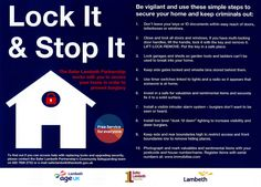We work with you to secure your home in order to prevent burglary. This is a free service for everyone. More information: 020 7926 2733