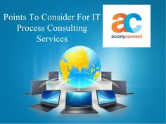 Points To Consider For IT Process Consulting Services