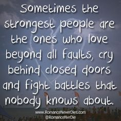 The Strongest People Love Quote