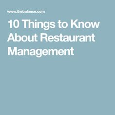 10 Things to Know About Restaurant Management