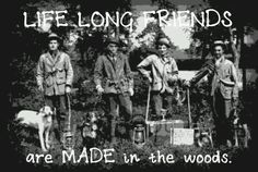 Life long friends.