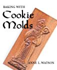 Springerle Cookie Recipes for use with Wooden Springerle Molds