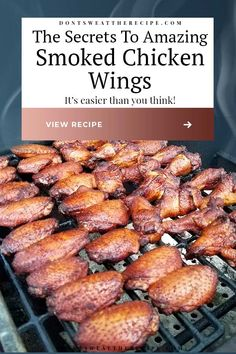 Amazing Smoked Chicken Wings - The Secrets to making amazingly delicious smoked wings with step by step instructions. These will be a smashing success at any kind of get-together. MUST TRY! #wings #chickenwings #bbq #smoking #grilling #tailgating Smoker Chicken Wings, Smoke Chicken Wings Recipe, Traeger Chicken Wings Recipe, Traeger Smoked Wings Recipe, Smoked Wings Recipe Electric Smoker, Best Smoked Wings Recipe, Smoked Chicken Wings Rub, Traeger Wings, Chicken Wing Marinade