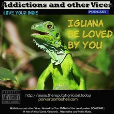 #today #throwback #indie Addictions 105 - Iguana Be Loved By You #rock #iguana #alternative #dj #listen 11:00AM-1:00PM EST bombshellradio.com  Addictions Podcast 105  parker BOMBSHELL  http://ift.tt/2ekxXaW  Addictions Podcast 105 parkerBOMBSHELL iguana be Addictions and other Vices Podcast EP 105- Iguana Be Loved By You  Making up for lost time or just an excuse to pump out another podcast. You be the judge. This episode is inspired by bad text messages. Please let me know if you have any…