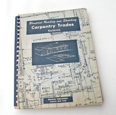 1950s Vintage Textbook Book Blueprint Reading & Sketching Carpentry Trades…