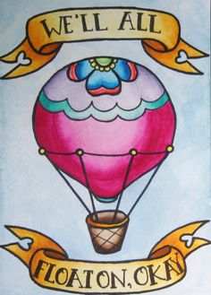 ''We'll all Float On'' hot air balloon art print - Modest Mouse lyrics