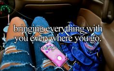Bringing everything with you everywhere you go...pretty much