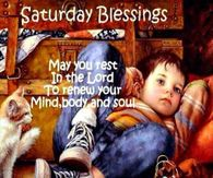 Saturday Blessings May You Rest In The Lord