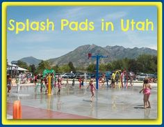 Utah Splash Pads- These spray parks were in so many towns we visited out west last summer, And they were all free! I wish we had more here on the East coast!