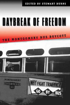 Daybreak of Freedom: The Montgomery Bus Boycott