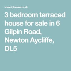 3 bedroom terraced house for sale in 6 Gilpin Road, Newton Aycliffe, DL5