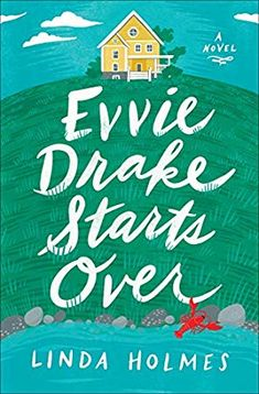Evvie Drake Starts Over Author : Linda Holmes Pages : 304 pages Publisher : Ballantine Books Language : : 0525619240 : 9780525619246 Best Books To Read, New Books, Good Books, Amazing Books, Ebooks Pdf, Rainbow Rowell, Starting Over, Summer Books, Thing 1