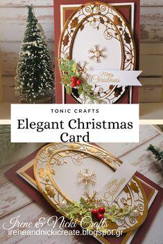 Using Tonic Craft Kits 22 + 23 Tonic Cards, Elegant Christmas, Craft Kits, Irene, Card Ideas, Studios, Christmas Cards, Card Making, Magazine