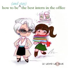 Lauren Berger: How to be (and stay) the best intern in the office