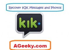 How to recover deleted Kik Messages?