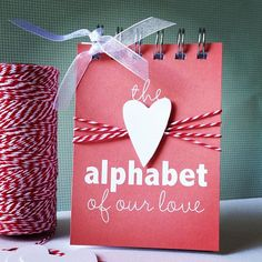 I would never ever pay someone $30 for this template, but, it's a super cute idea to DIY!! Alphabet of Our Love . Valentine Wedding Engagement Marriage Anniversary Deployment Birthday Card Gift // Mini Album // ABC ABCs Him Her. $30.00, via Etsy.